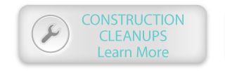 Construction Cleanups | Learn More